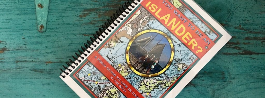 So You Want to Be an Islander? by Tom Bergh